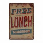 Free Lunch Tomorrow Tin Sign Vintage Metal Plaque Poster Bar Pub Home Wall Decor